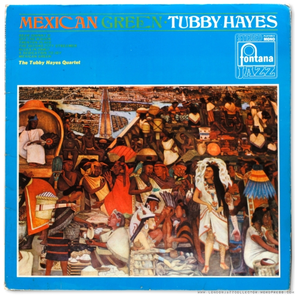 tubby-hayes-mexican-green-fontana-cover-1600-1