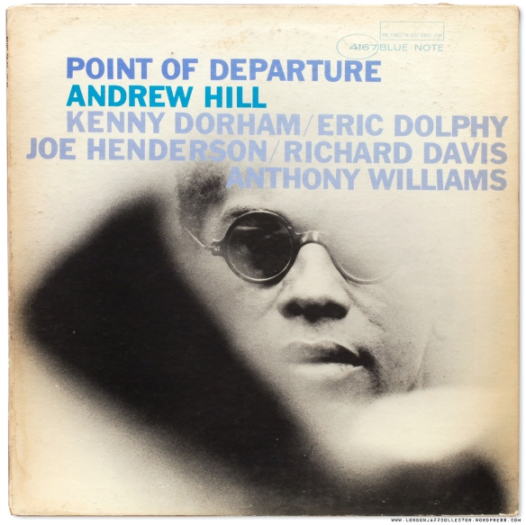 4167-andrew-hill-point-of-departure-cover-1600_ljc-1