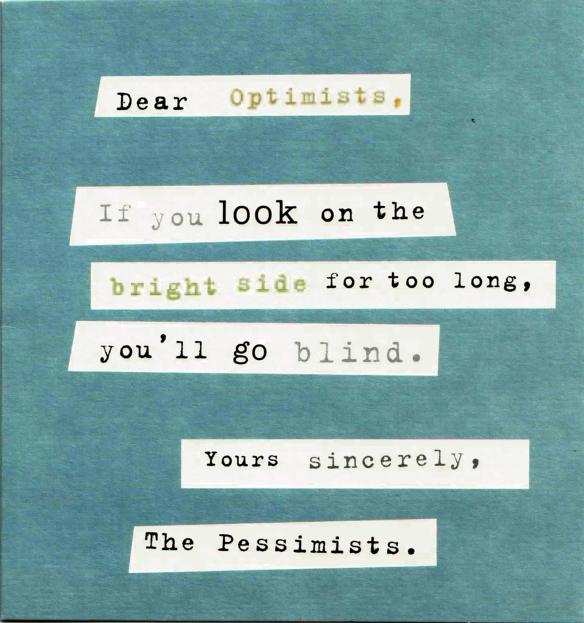 Dear Optimists