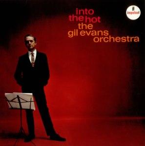 Gil+EvansIntoThHot-Impulse541106[1]