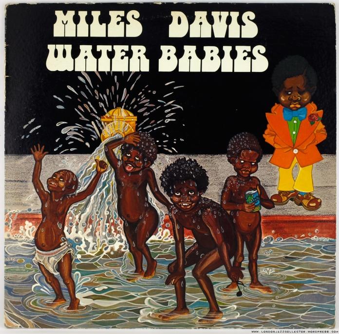 Miles-Davis-WaterBabies-front-cover-1800-LJC