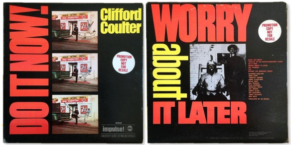 Clifford-Coulter-Do-it-Now-Worry-'bout-it-later