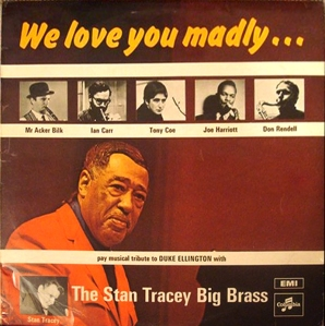 Stan-Tracey-Big-Brass-We-Love-you-madly