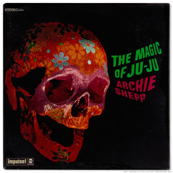 archie-shepp-magic-of-juju-cover-1900-ljc-1