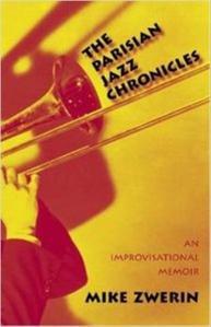 Mike Zwerin Paris Jazz Chronicles
